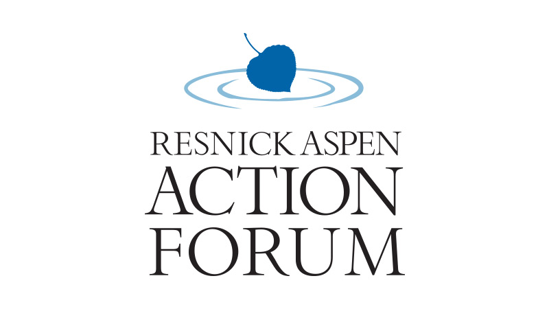 The Resnick Aspen Action Forum: A $15 Million Gift Moving Leaders Into Action