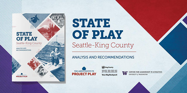 State of Play Seattle-King County