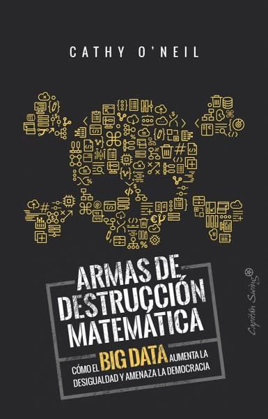 """Aspen España: """"Weapons of Math Destruction"""""""