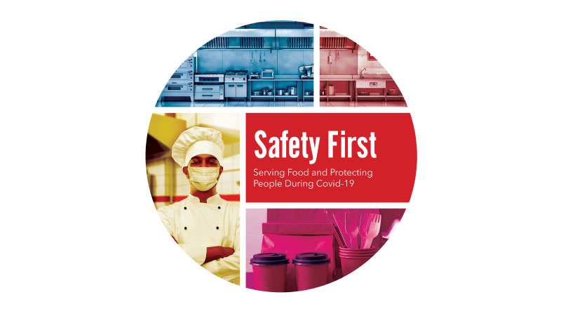 Safety First: Serving Food and Protecting People During-Covid-19