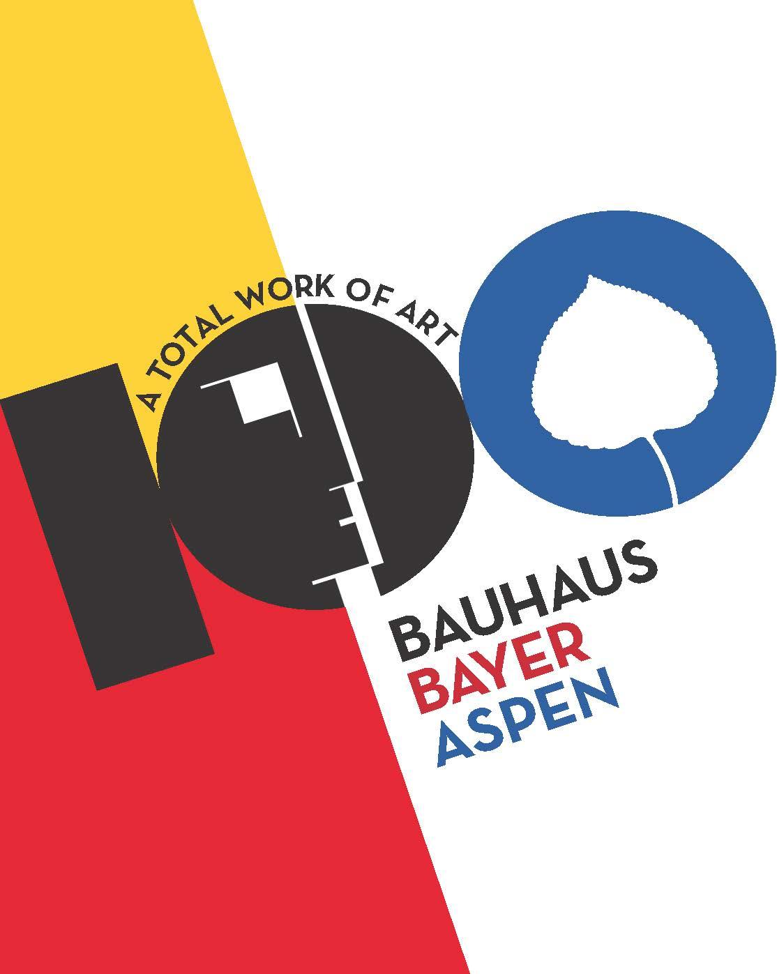 A Total Work of Art: Bauhaus-Bayer Aspen
