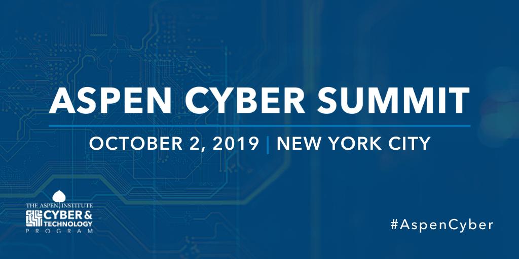 2019 Aspen Cyber Summit