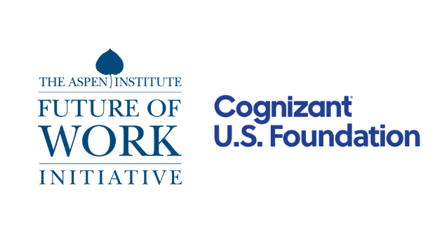 Cognizant U.S. Foundation Awards $1.25 Million to Aspen Institute's Future of Work Initiative to Support Continuous Learning Systems