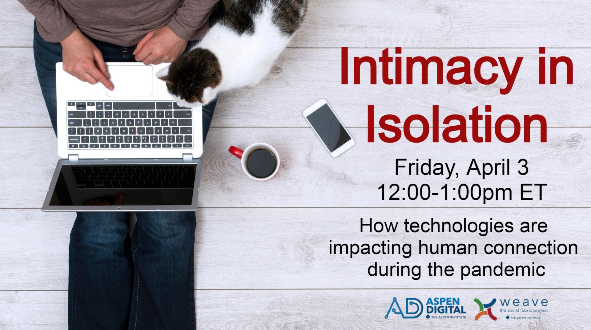 Intimacy in Isolation