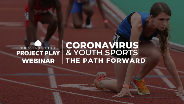 COVID-19 and Youth Sports: The Path Forward
