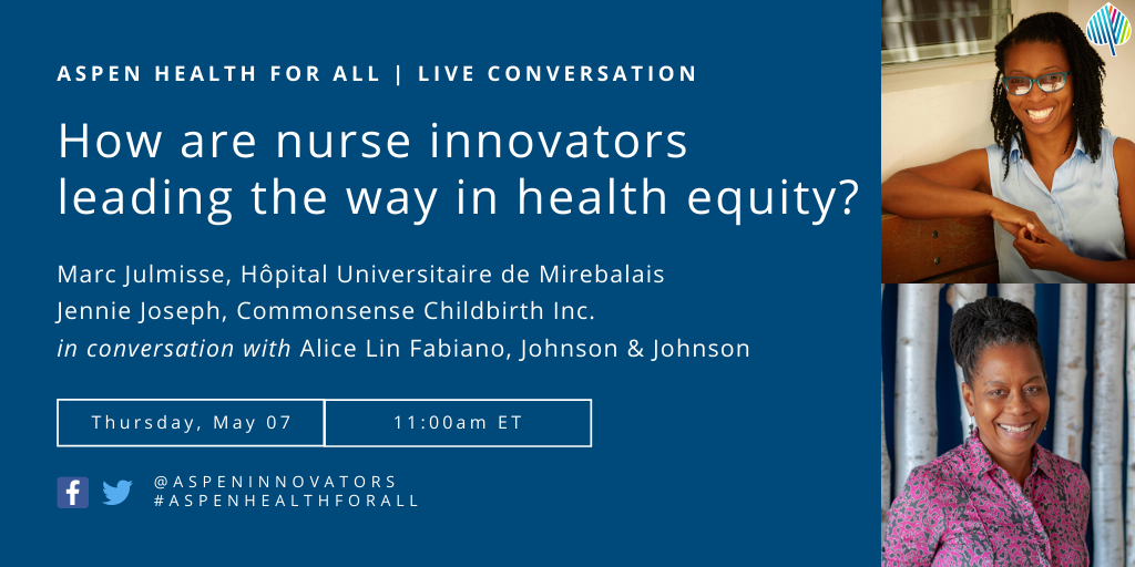 Health For All: Nurse Innovators Leading the Way