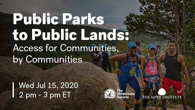 Local Parks to Public Lands