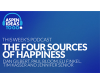 Aspen Ideas to Go Podcast: The Four Sources of Happiness